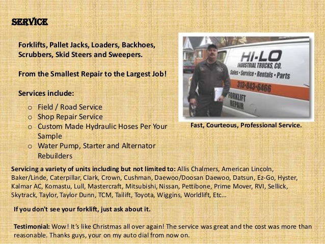 Service Servicing a variety of units including but not limited to: Allis Chalmers, American Lincoln, Baker/Linde, Caterpil...