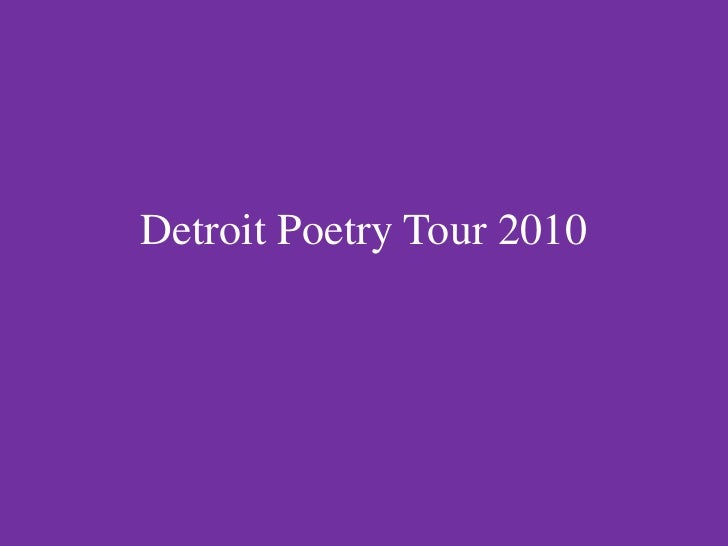 Detroit Poetry Tour 2010<br />