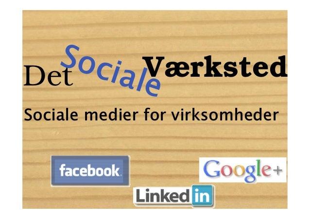 Soc VærkstedDet ialeSociale medier for virksomheder