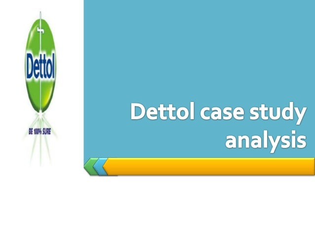 Objectives  Future of Brand Dettol- What should be its brand vision?  Double Dettol's overall share from 6.7 %* in FY '0...