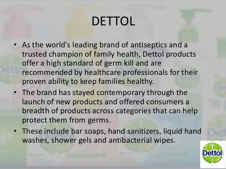 marketing plan for dettol liquid hand wash ―aci savlon antiseptic liquid hand wash has failed to achieve up to the mark  sales  brand in this antiseptic strategies of savlon active antiseptic market.
