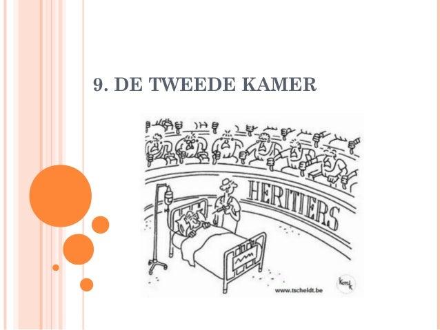9. DE TWEEDE KAMER