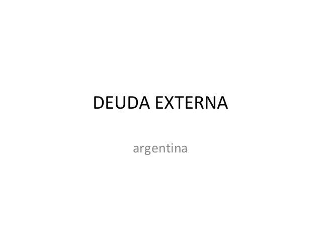 DEUDA EXTERNA   argentina