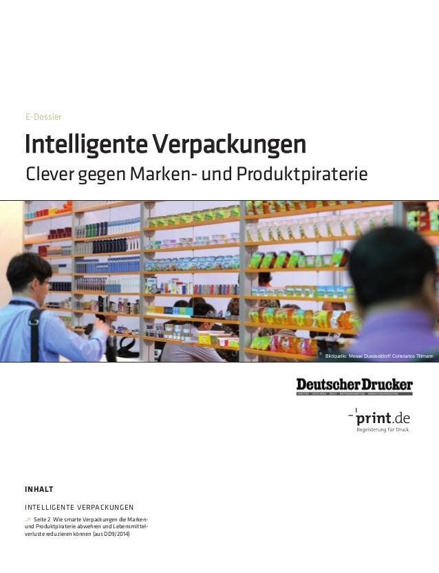 Intelligente Verpackungen ClevergegenMarken-undProduktpiraterie E-Dossier INHALT INTELLIGENTE VERPACKUNGEN ∂ Seite 2 Wie s...