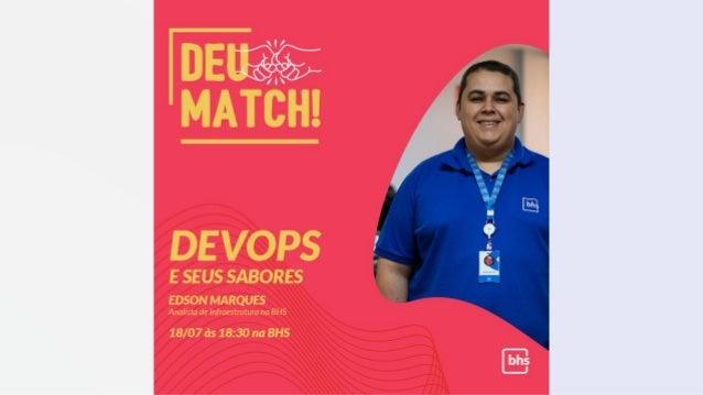 Who am I? • Edson Marques • Cloud & DevOps na BHS • www.edsonmarques.com.br