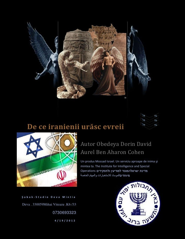 De ce iranienii urăsc evreii                                     Autor Obedeya Dorin David                                ...