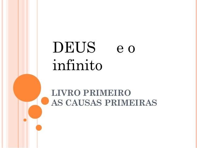 DEUS e oinfinitoLIVRO PRIMEIROAS CAUSAS PRIMEIRAS
