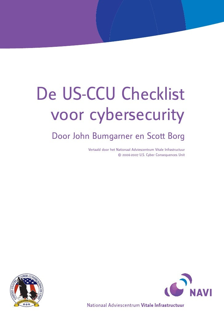 © 2006-2007 U.S. Cyber Consequences Unit                  De US-CCU Checklist               voor cybersecurity            ...