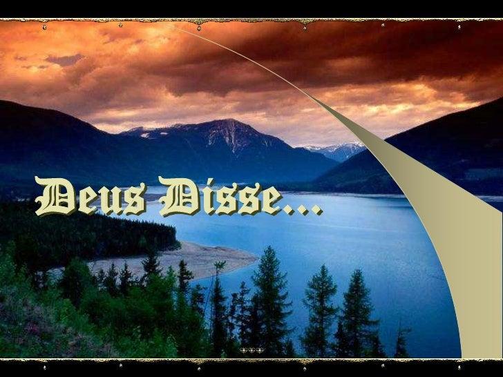 Deus Disse...<br />