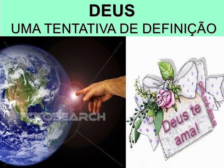 DEUS  UMA TENTATIVA DE DEFINIÇÃO