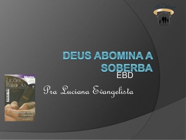 EBD  Pra Luciana Evangelista