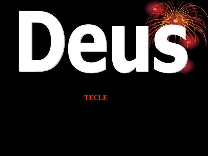 Deus<br />TECLE<br />