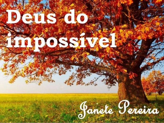 Deus do impossível Janete Pereira