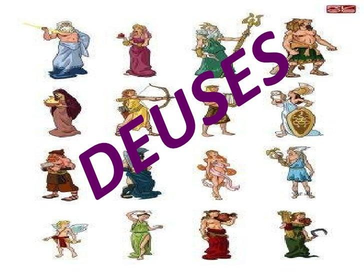 DEUSES