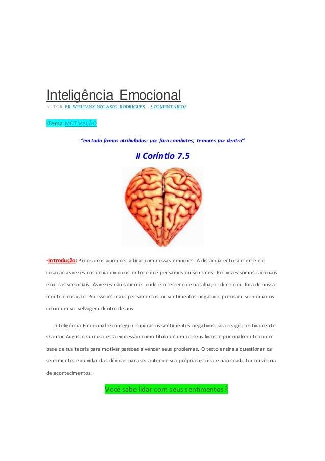 """Inteligência Emocional  AUTOR: PR. WELFANY NOLASCO RODRIGUES - 3 COMENTÁRIOS  -Tema: MOTIVAÇÃO  """"em tudo fomos atribulados..."""