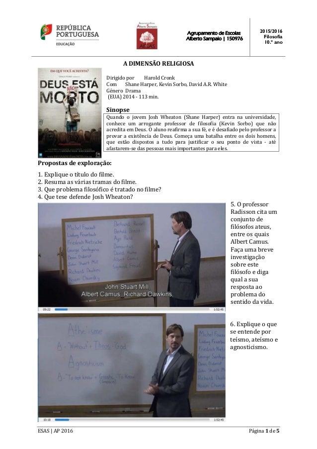 Agrupamento de Escolas Alberto Sampaio | 150976 2015/2016 Filosofia 10.º ano ESAS | AP 2016 Página 1 de 5 A DIMENSÃO RELIG...
