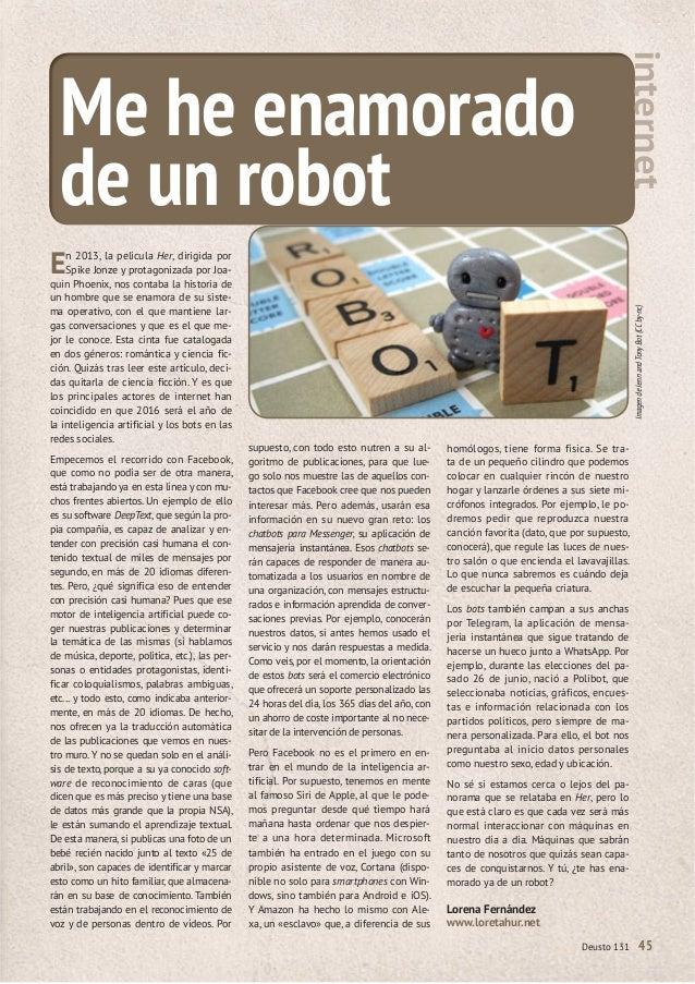 Deusto 131 45 Me he enamorado de un robot internet En 2013, la película Her, dirigida por Spike Jonze y protagonizada por ...