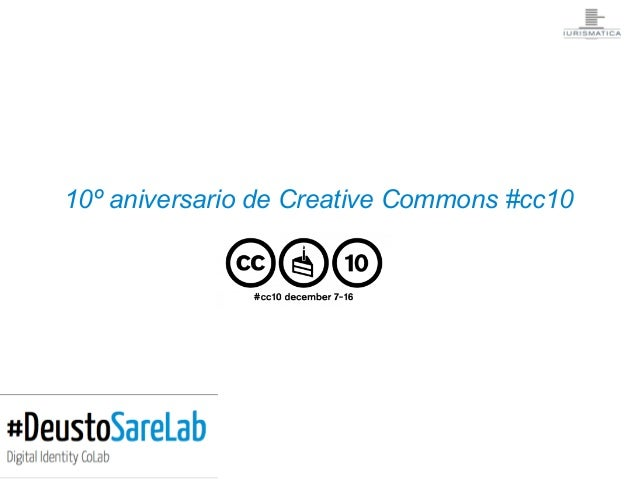 10º aniversario de Creative Commons #cc10