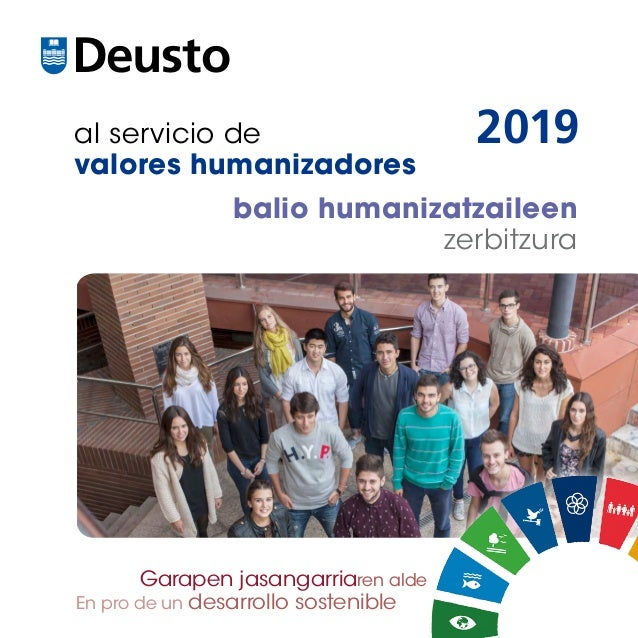 al servicio de valores humanizadores balio humanizatzaileen zerbitzura DeustoUniversidad de Deusto Deustuko Unibertsitatea...
