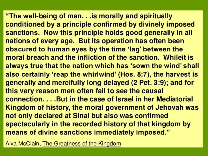 """""""The well-being of man. . .is morally and spirituallyconditioned by a principle confirmed by divinely imposedsanctions. No..."""
