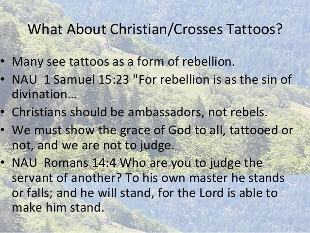 Deuteronomy 14 15 self mutilation tattoos piercings for Should a christian get a tattoo