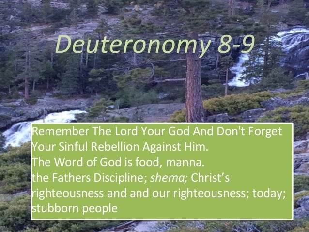 Deuteronomy 8 9 Our Righteousness Shema Fathers