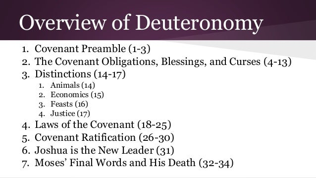 the book of deuteronomy The book of deuteronomy is the fifth book of the torah (a section of the hebrew bible) and the christian old testament chapters 1–30 of the book consist of three.