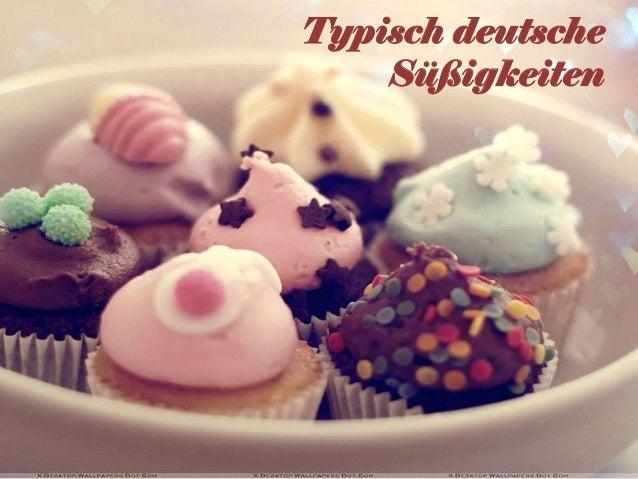 Typisch deutsche Süßigkeiten