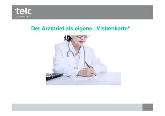 """1 Der Arztbrief als eigene """"Visitenkarte"""""""