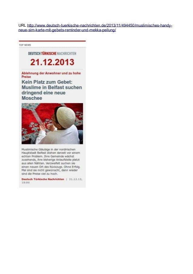 URL http://www.deutsch-tuerkische-nachrichten.de/2013/11/494450/muslimisches-handyneue-sim-karte-mit-gebets-reminder-und-m...