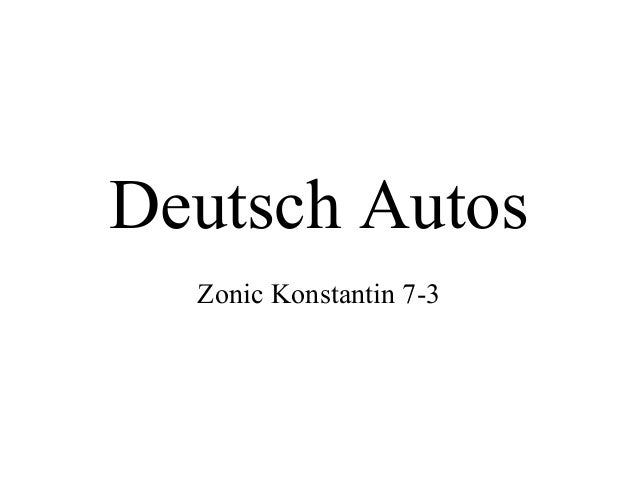 Deutsch Autos Zonic Konstantin 7-3