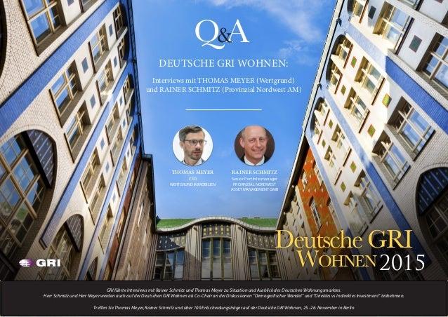 Treffen Sie Thomas Meyer, Rainer Schmitz und über 100 Entscheidungsträger auf der Deutsche GRI Wohnen, 25.-26. November in...