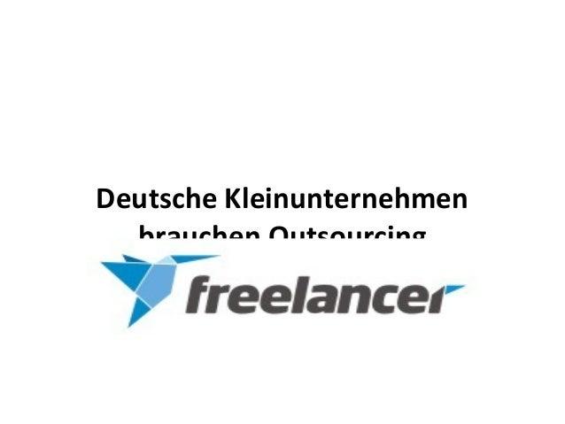 Deutsche Kleinunternehmen  brauchen Outsourcing