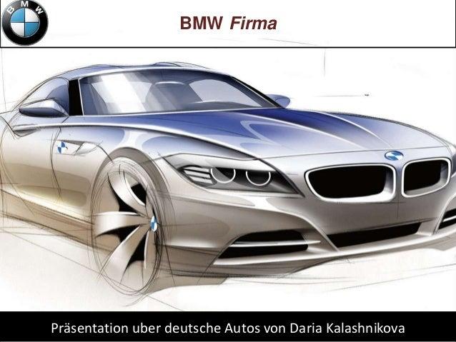 BMW FirmaPräsentation uber deutsche Autos von Daria Kalashnikova