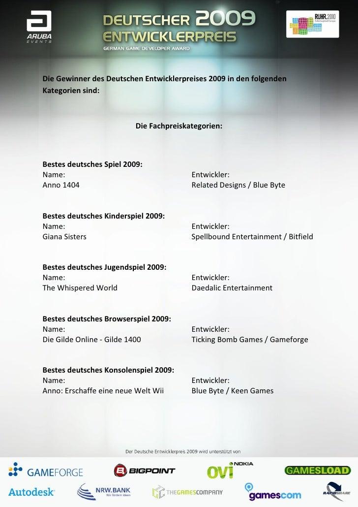 Die Gewinner des Deutschen Entwicklerpreises 2009 in den folgendenKategorien sind:                          Die Fachpreisk...