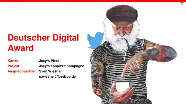 Deutscher Digital  Award  Kunde: Joey's Pizza  Projekt: Joey's Fanpizza Kampagne  Ansprechpartner: Sven Wiesner  s.wiesner...