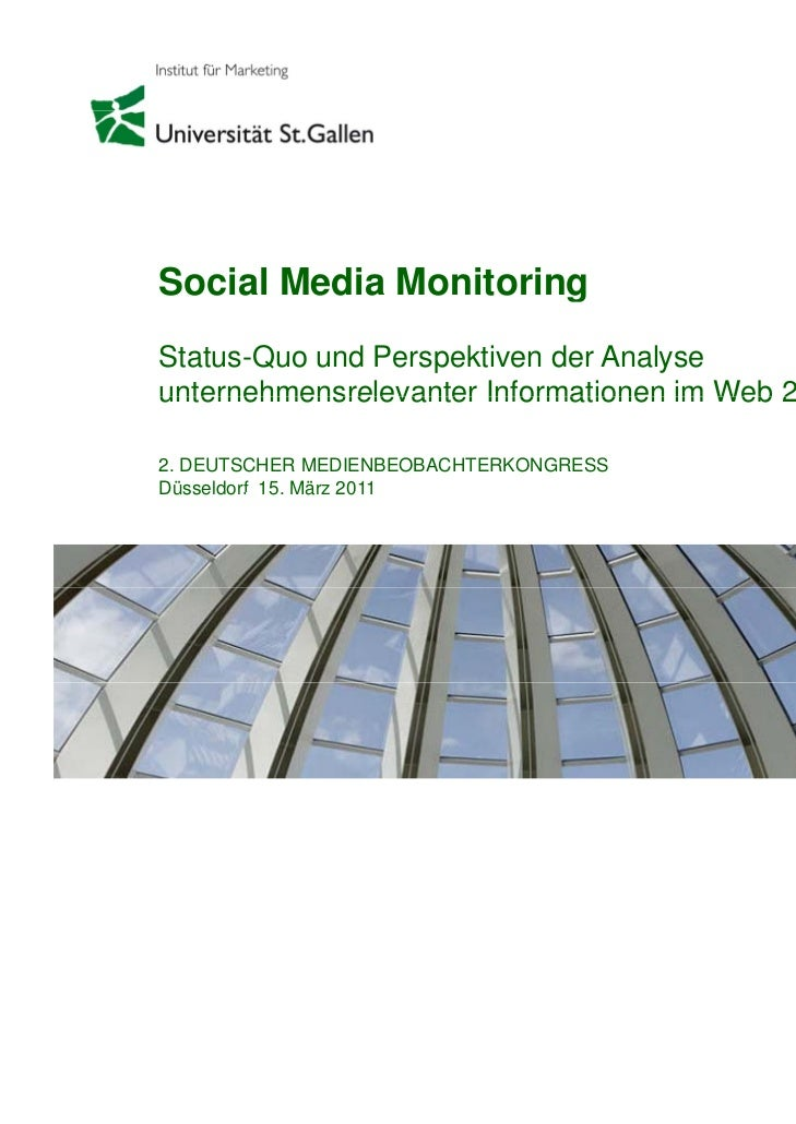 Social Media Monitoring                      gStatus-Quo und Perspektiven der Analyseunternehmensrelevanter Informationen ...
