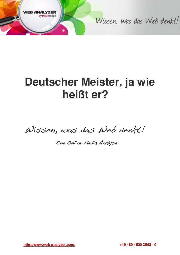 Deutscher Meister, ja wie      heißt er?Wissen, was das Web denkt!                    denkt!                 Eine Online M...