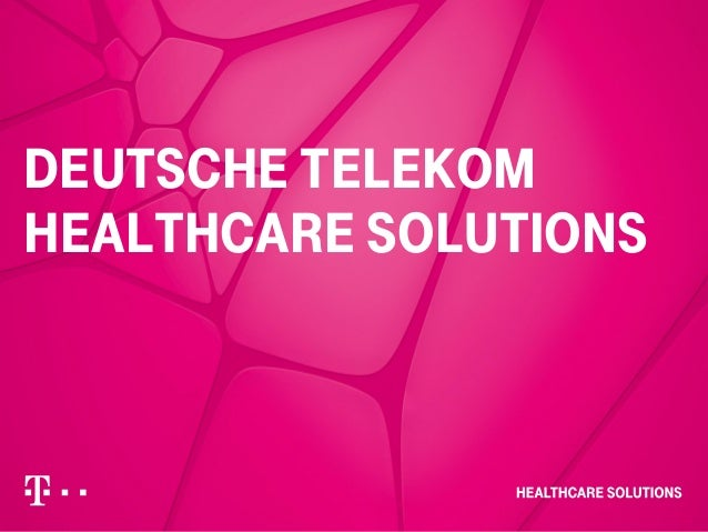 – Strictly confidential, Confidential, Internal– Author /Presentation Topic dd.mm.yyyy 1 Deutsche telekom healthcare solut...