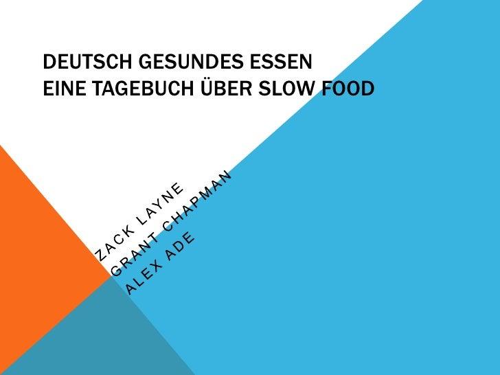 DEUTSCH GESUNDES ESSENEINE TAGEBUCH ÜBER SLOW FOOD