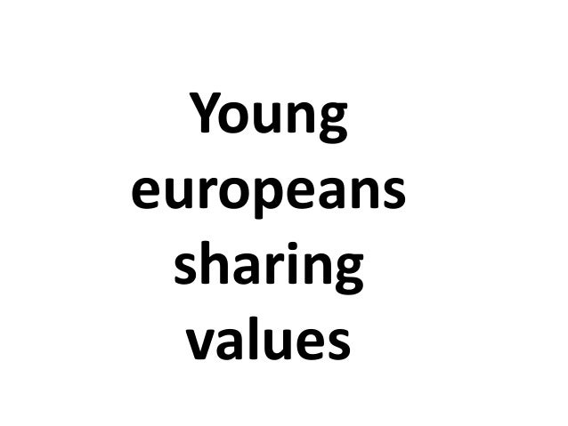 Young europeans sharing values