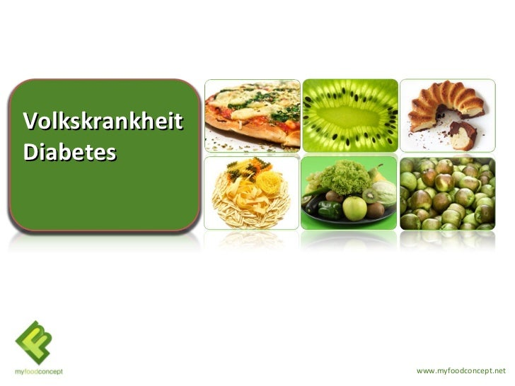 VolkskrankheitDiabetes                 www.myfoodconcept.net