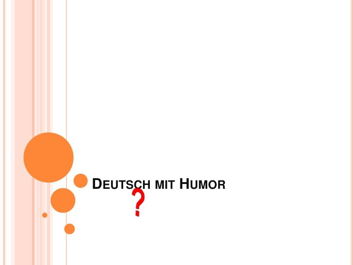 Deutsch mitHumor<br />?<br />
