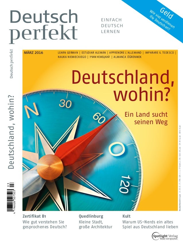 Deutschland€7,50Al Bl El Fl FINl GRl Il Ll P(cont.)l SKl SLO:€8,50CHsfr13,50GB£6,50 LEARN GERMAN | ESTUDIAR ALEMÁN| AP...