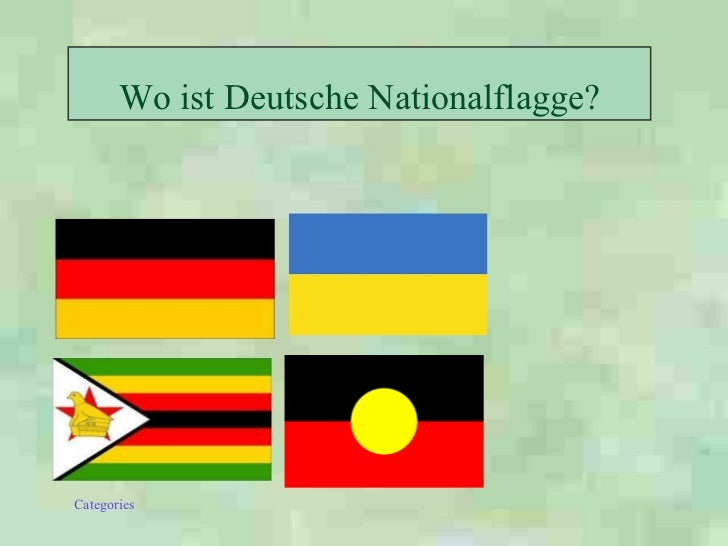 Wo ist Deutsche  Nationalflagge ?