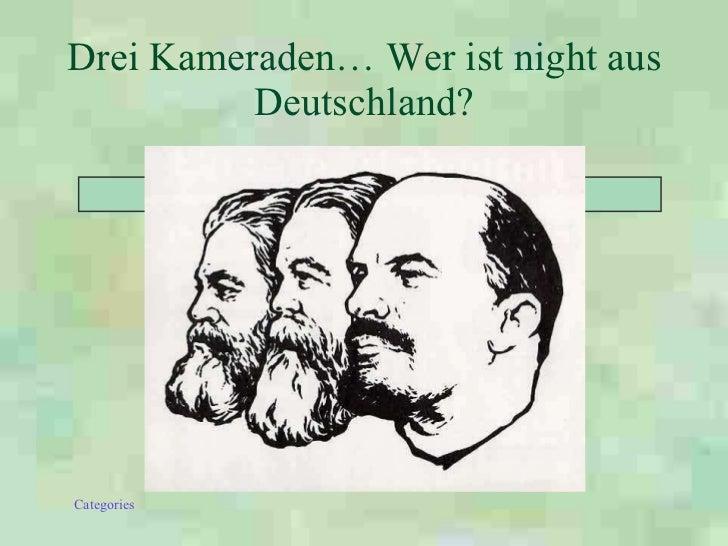 Drei Kameraden… Wer ist night aus Deutschland?