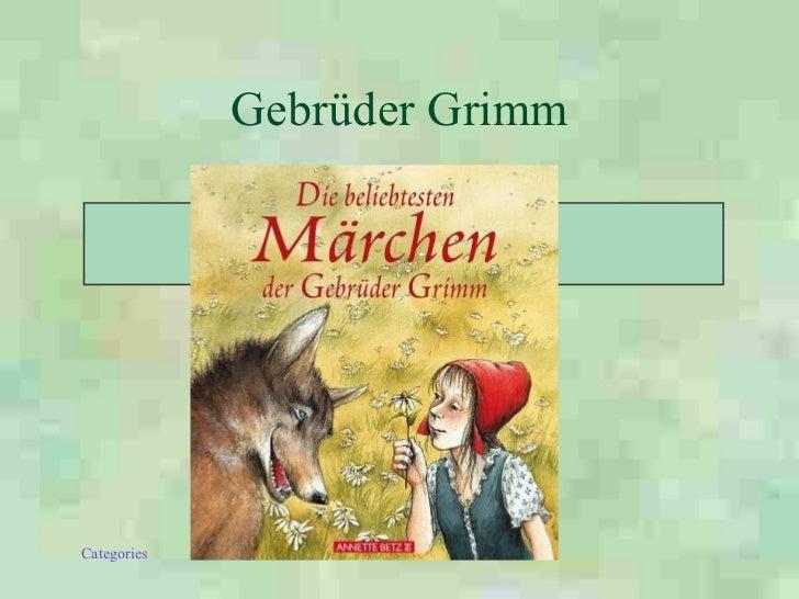 Gebr ü der Grimm