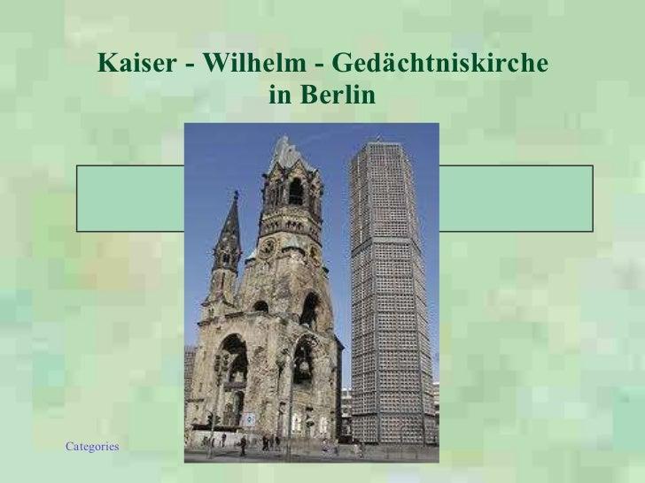 Kaiser - Wilhelm - Gedächtniskirche in Berlin