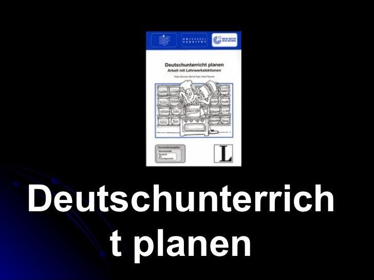 Deutschunterrich    t planen
