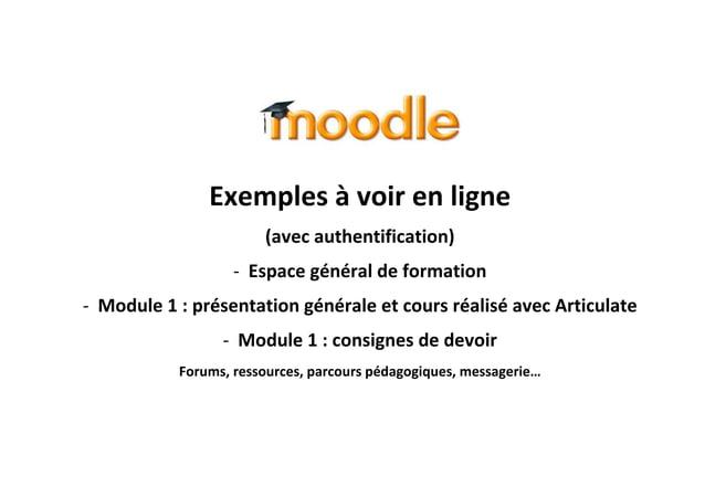 Exemples à voir en ligne (avec authentification) - Espace général de formation - Module 1 : présentation générale et cours...